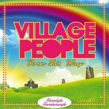 Village People in Kleurrijk Ermelo